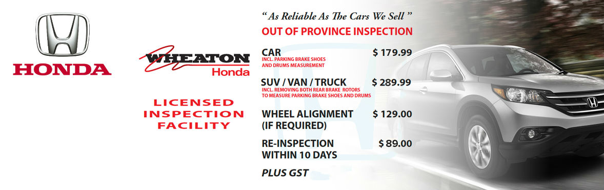 Wheaton Honda Out of Province Inspection